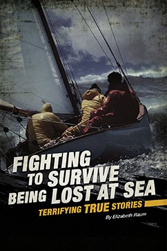 Fighting to Survive Being Lost at Sea: Terrifying True Stories