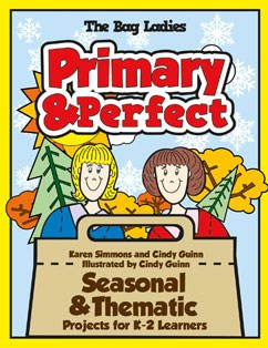 Primary & Perfect: Seasonal &amp&#59; Thematic Projects for K-2 Learners
