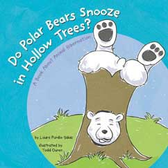 Do Polar Bears Snooze in Hollow Trees?: A Book About Animal Hibernation