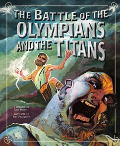 The Battle Of The Olympians And The Titans Capstone Library