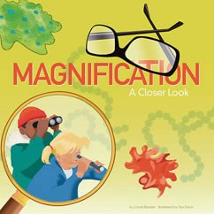 Magnification: A Closer Look