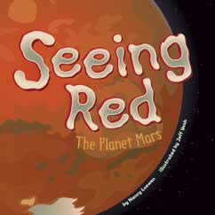 Seeing Red: The Planet Mars