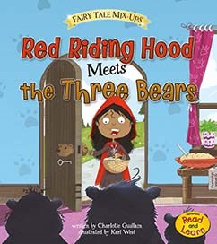 Red Riding Hood Meets the Three Bears