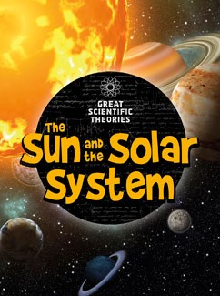 The Sun and Our Solar System