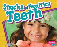 Snacks for Healthy Teeth