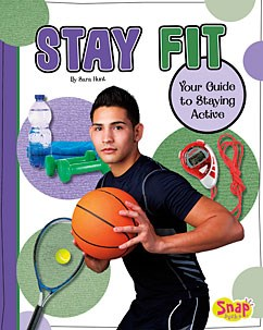Stay Fit: Your Guide to Staying Active