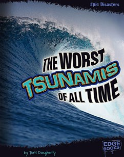 The Worst Tsunamis of All Time