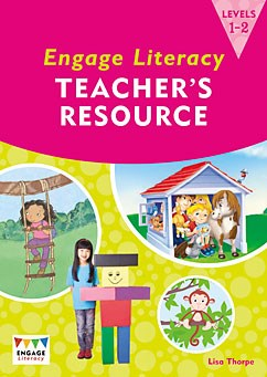 Engage Literacy Teacher's Resource: Levels 1-2