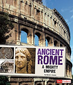 Ancient Rome: A Mighty Empire