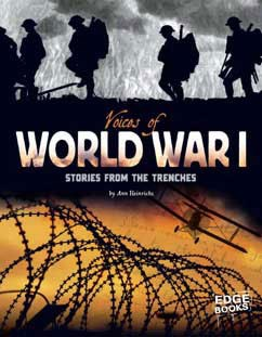 Voices of World War I: Stories from the Trenches