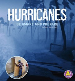 Hurricanes: Be Aware and Prepare
