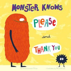 Monster Knows Please and Thank You