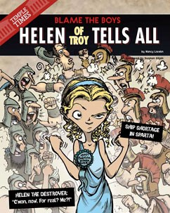 Helen of Troy Tells All: Blame the Boys