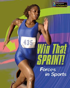 Win that Sprint!: Forces in Sport