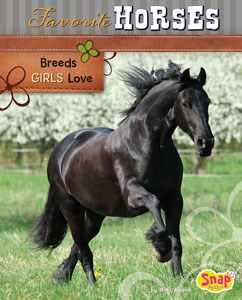 Favorite Horses: Breeds Girls Love