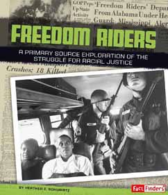 Freedom Riders: A Primary Source Exploration of the Struggle for Racial Justice