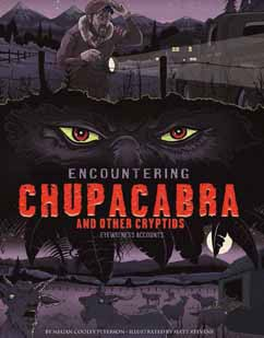 Encountering Chupacabra and Other Cryptids: Eyewitness Accounts