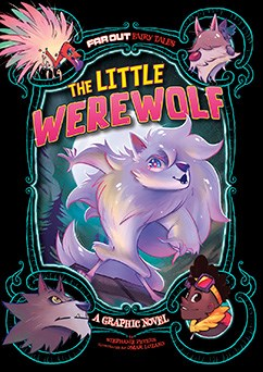 The Little Werewolf: A Graphic Novel