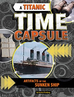 A Titanic Time Capsule: Artifacts of the Sunken Ship