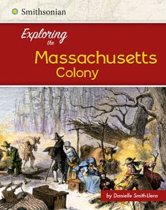 Exploring the Massachusetts Colony