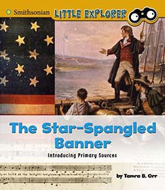 The Star-Spangled Banner: Introducing Primary Sources