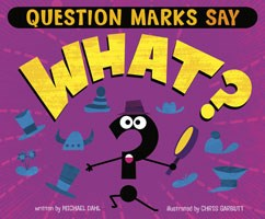"Question Marks Say ""What?"""