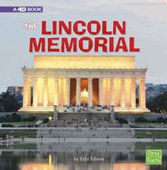 The Lincoln Memorial: A 4D Book