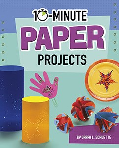 10-Minute Paper Projects
