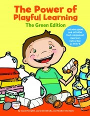 The Power of Playful Learning: The Green Edition