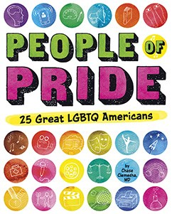 People of Pride: 25 Great LGBTQ Americans