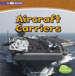 Aircraft Carriers: A 4D Book