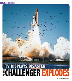 TV Displays Disaster as the Challenger Explodes: 4D An Augmented Reading Experience