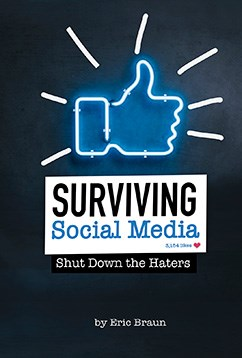 Surviving Social Media: Shut Down the Haters