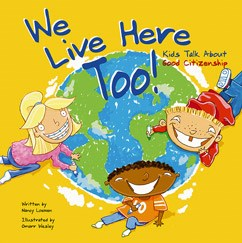 We Live Here Too!: Kids Talk About Good Citizenship