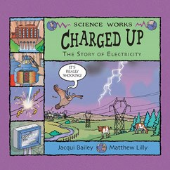 Charged Up: The Story of Electricity