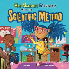 Mad Margaret Experiments with the Scientific Method