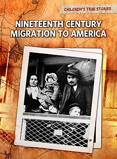 Nineteenth Century Migration to America