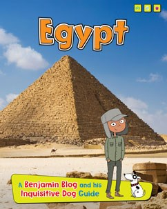 Egypt: A Benjamin Blog and His Inquisitive Dog Guide