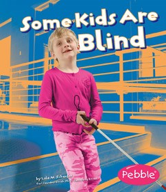 Some Kids Are Blind: Revised Edition