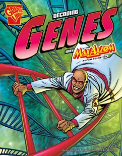 Decoding Genes with Max Axiom, Super Scientist