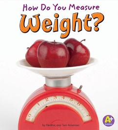 How Do You Measure Weight?