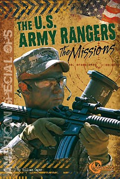 The U.S. Army Rangers: The Missions