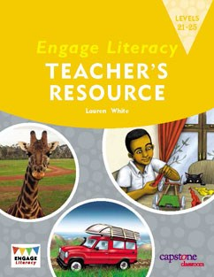 Engage Literacy Teacher's Resource: Levels 21-25
