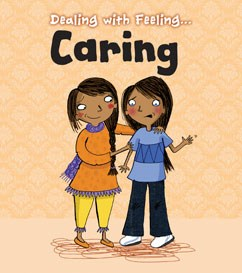 Dealing with Feeling Caring
