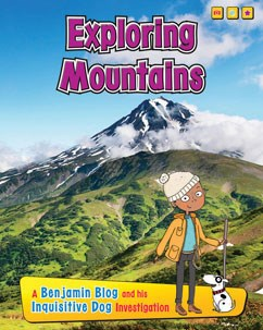 Exploring Mountains: A Benjamin Blog and His Inquisitive Dog Investigation