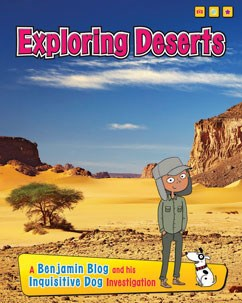 Exploring Deserts: A Benjamin Blog and His Inquisitive Dog Investigation