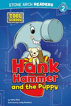Hank Hammer and the Puppy