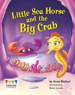 Little Sea Horse and the Big Crab