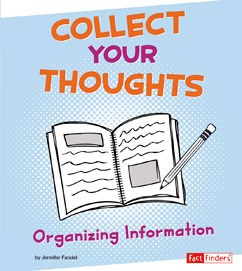 Collect Your Thoughts: Organizing Information