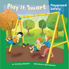 Play It Smart: Playground Safety